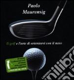 Il golf e l'arte di orientarsi con il naso libro