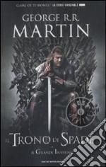 Il trono di spade. Libro primo delle Cronache del ghiaccio e del fuoco. Vol. 1: Il trono di spade-Il grande inverno libro