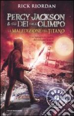 La maledizione del titano. Percy Jackson e gli dei dell'Olimpo (3) libro