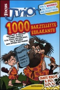 Focus junior. 1000 barzellette esilaranti libro