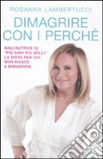 Dimagrire con i perch libro di Lambertucci Rosanna