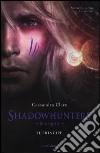Shadowhunters. Le origini. Il principe libro