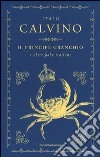 Il principe granchio e altre fiabe italiane