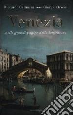Venezia nelle grandi pagine della letteratura libro