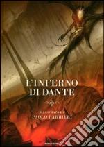 L'inferno di Dante. Ediz. illustrata libro