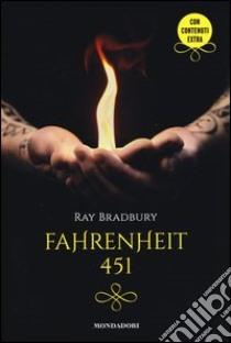Fahrenheit 451 libro di Bradbury Ray