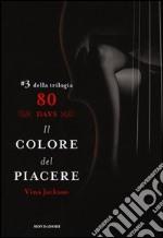 Il colore del piacere. 80 days. Rosso. Vol. 3 libro