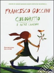 Culodritto e altre canzoni libro di Guccini Francesco