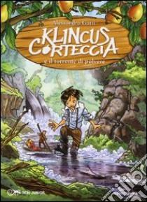 Klincus Corteccia e la lacrima di drago vol 1 Italian by