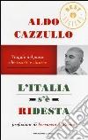 L'Italia s'è ridesta. Viaggio nel paese che resiste e rinasce libro