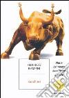Banchieri. Storie dal nuovo banditismo globale libro