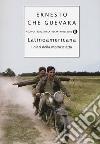 Latinoamericana. I diari della motocicletta libro