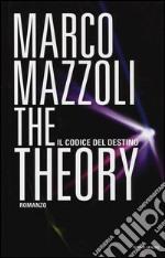 The Theory. Il codice del destino libro