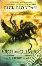 Il marchio di Atena. Eroi dell'Olimpo (3) libro