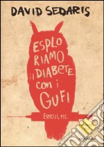Esploriamo il diabete con i gufi libro
