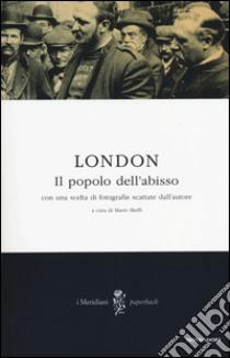 Il popolo dell'abisso libro di London Jack