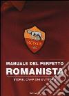 Manuale del perfetto romanista