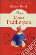 L'orso Paddington libro