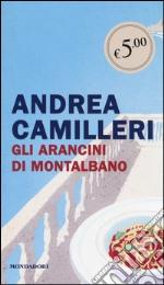 Gli arancini di Montalbano prodotto di Camilleri Andrea