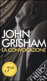 La convocazione prodotto di Grisham John