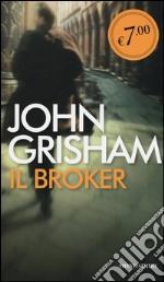 Il broker prodotto di Grisham John