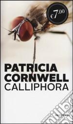 Calliphora prodotto di Cornwell Patricia D.