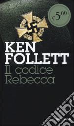 Il codice Rebecca prodotto di Follett Ken