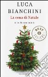 La cena di Natale di «Io che amo solo te» libro