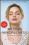 Mindfulness. Trovare la pace nella frenesia del mondo