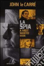 La spia-A most wanted man libro