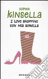 I love shopping con mia sorella libro