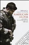 American sniper. Autobiografia del cecchino più letale della storia americana libro
