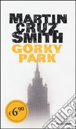 Gorky Park prodotto di Cruz Smith Martin