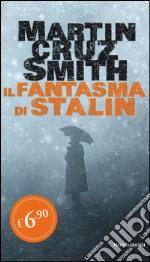 Il fantasma di Stalin prodotto di Cruz Smith Martin