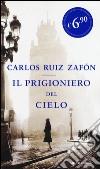 Il prigioniero del cielo libro di Ruiz Zafón Carlos