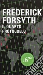 Il quarto protocollo prodotto di Forsyth Frederick