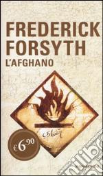 L'afghano prodotto di Forsyth Frederick