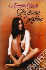 La donna perfetta libro