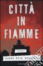 Città in fiamme libro