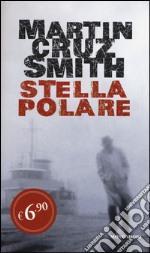 Stella polare prodotto di Cruz Smith Martin