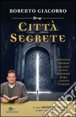 Città segrete libro