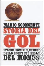 Storia del gol libro