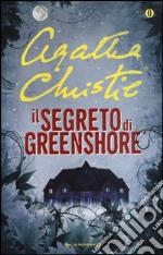 Il segreto di Greenshore libro