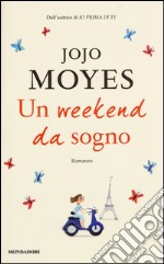 Un weekend da sogno libro