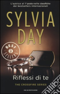 Riflessi di te. The crossfire series (2) libro di Day Sylvia