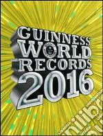 Guinness World Records 2016 libro