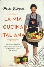La mia cucina italiana libro