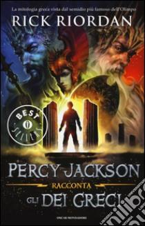 Percy Jackson racconta gli dei greci libro di Riordan Rick