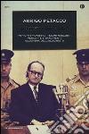 Nazisti in fuga. Intrighi spionistici, tesori nascosti, vendette e tradimenti all'ombra dell'Olocausto libro