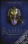 Il figlio della luce. Il romanzo di Ramses. Vol. 1 libro